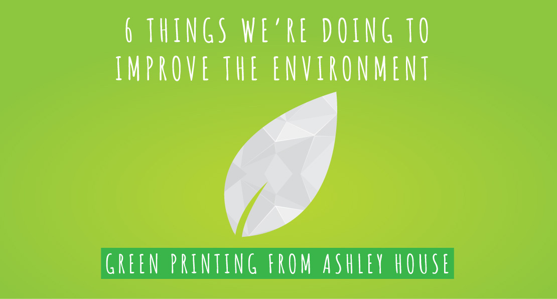 6 things we are doing to improve our environment