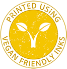 Printed Using Vegan Friendly Inks